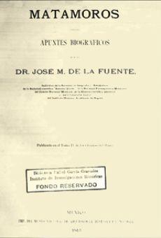 Matamoros: apuntes biográficos