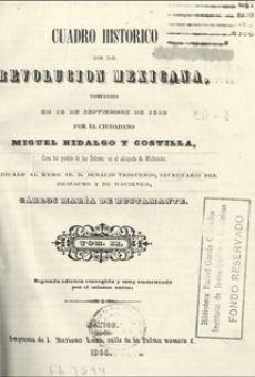 Cuadro histórico de la Revolución Mexicana, comenzada en 15 de septiembre de 1810...