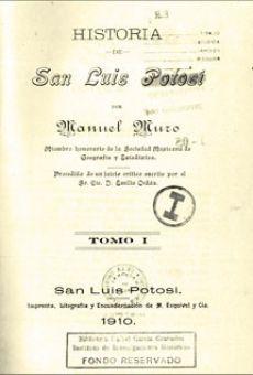 Historia de San Luis Potosí: tomo I...