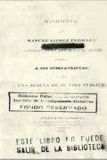 Manifiesto que Manuel Gómez Pedraza, ciudadano de la República de Méjico...