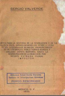 Apuntes para la historia de la revolución y de la política en el estado de Morelos...