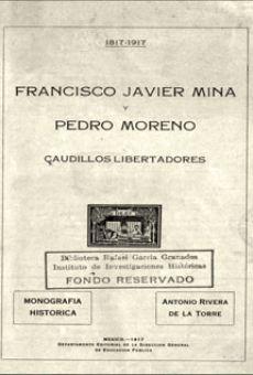 Francisco Javier Mina y Pedro Moreno: caudillos libertadores, monografía histórica