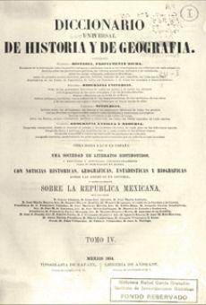 Diccionario universal de historia y de geografía. Vols. IV y V