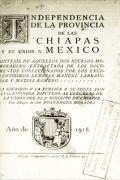 Independencia de la provincia de las Chiapas y su unión a México...