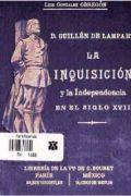 La Inquisición y la Independencia en el siglo XVII